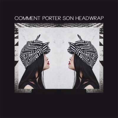 Comment porter son Headwrap Hello Wooly